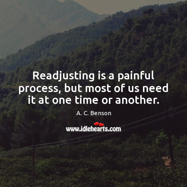Image, Readjusting is a painful process, but most of us need it at one time or another.