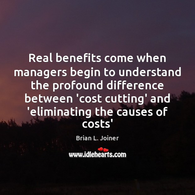 Image, Real benefits come when managers begin to understand the profound difference between
