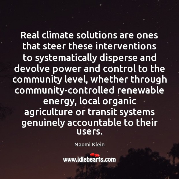Real climate solutions are ones that steer these interventions to systematically disperse Image