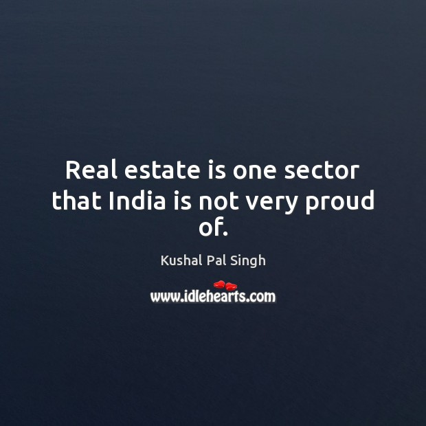 Image, Real estate is one sector that India is not very proud of.