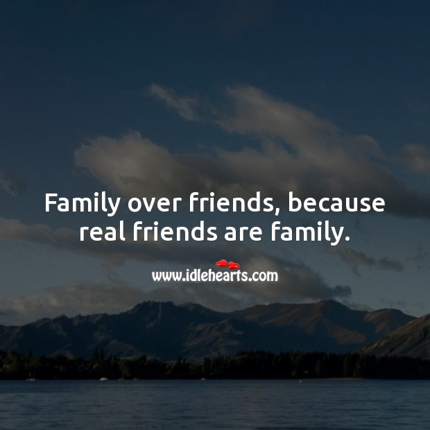 Real friends are family. Real Friends Quotes Image