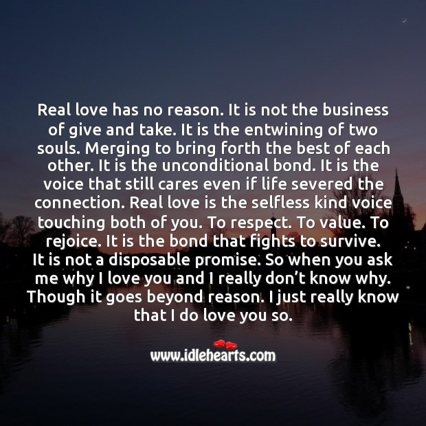 Real love is the entwining of two souls. Merging to bring forth the best of each other. Business Quotes Image