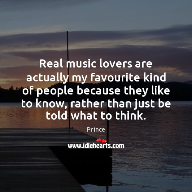 Real music lovers are actually my favourite kind of people because they Image