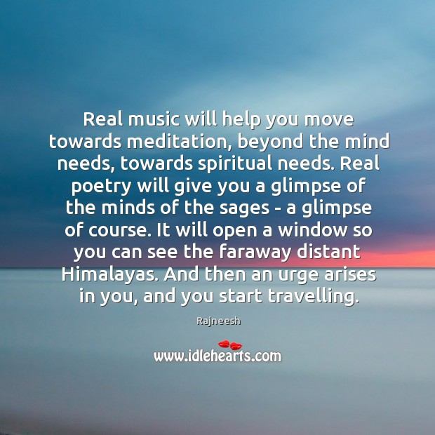 Image, Real music will help you move towards meditation, beyond the mind needs,