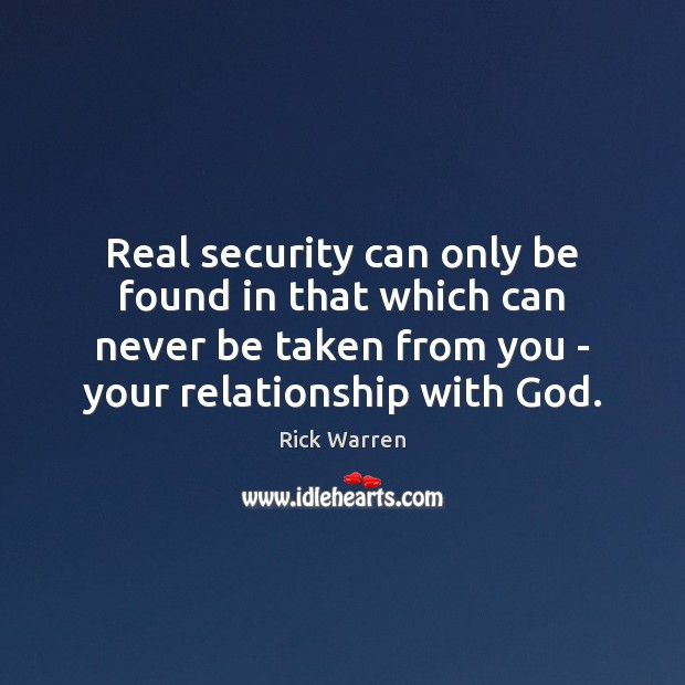 Real security can only be found in that which can never be Image