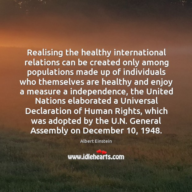 Realising the healthy international relations can be created only among populations made Image