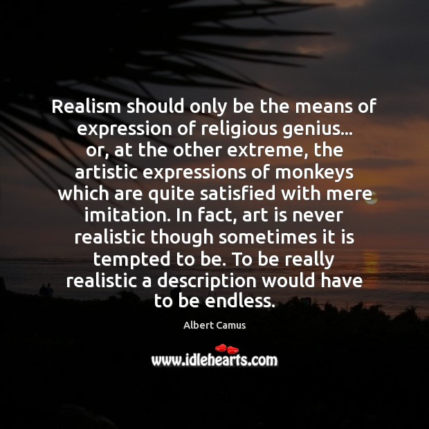 Realism should only be the means of expression of religious genius… or, Image