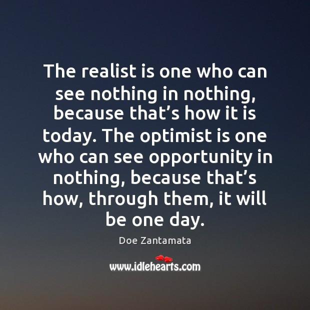 Realist vs Optimist Opportunity Quotes Image