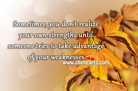 Realize Your Own Strengths