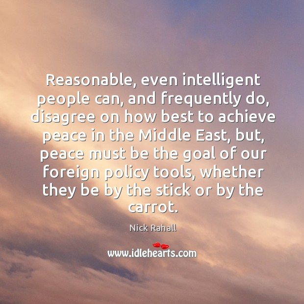 Reasonable, even intelligent people can, and frequently do Image