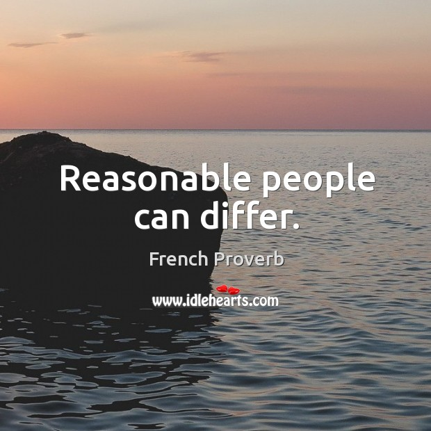 Reasonable people can differ. Image