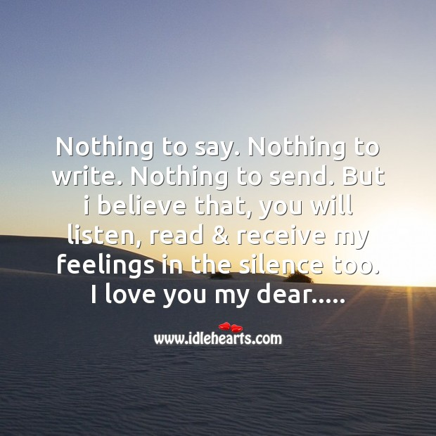 Receive my feelings in the silence too Love Messages Image