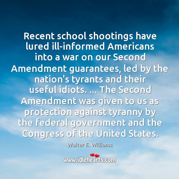 Image, Recent school shootings have lured ill-informed Americans into a war on our