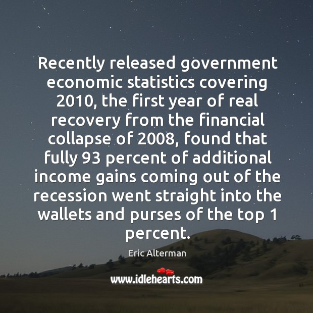 Image, Recently released government economic statistics covering 2010, the first year of real