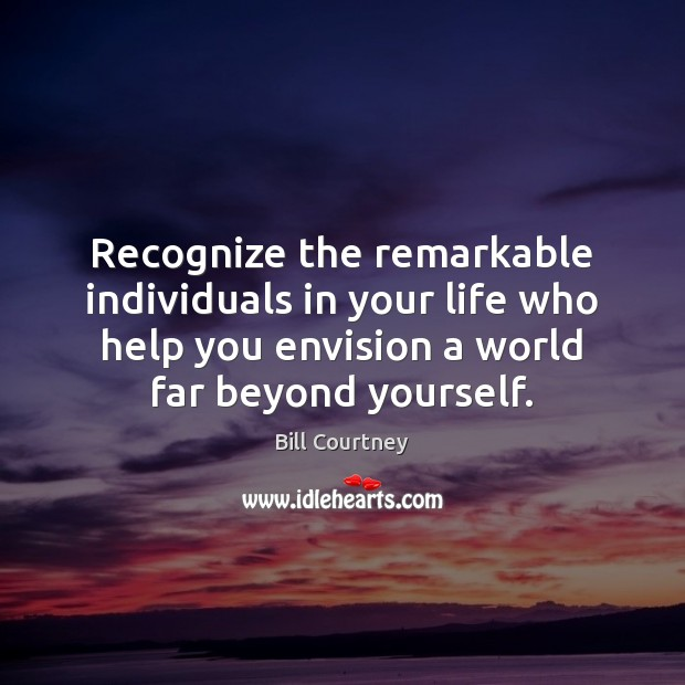 Image, Recognize the remarkable individuals in your life who help you envision a
