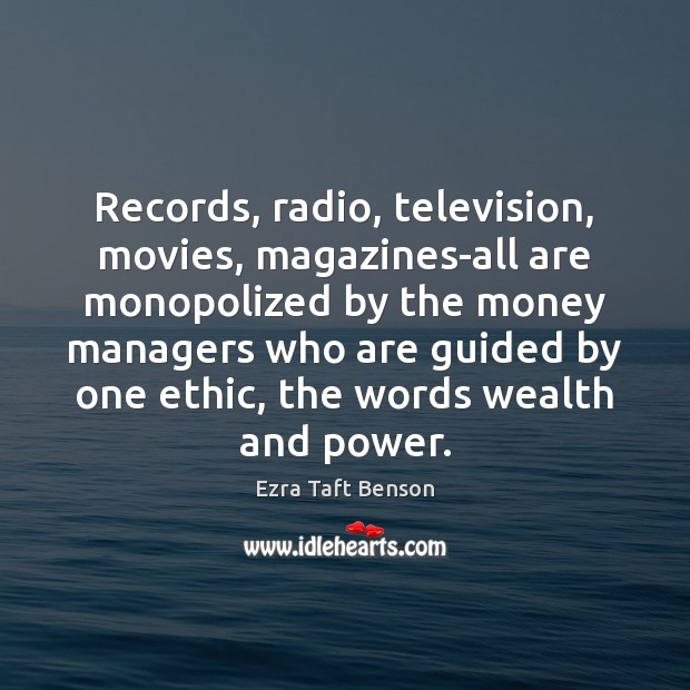 Records, radio, television, movies, magazines-all are monopolized by the money managers who Image