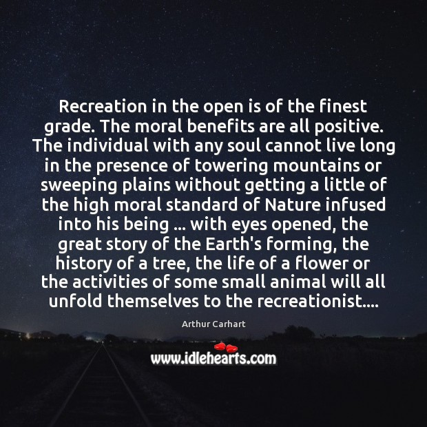Recreation in the open is of the finest grade. The moral benefits Image