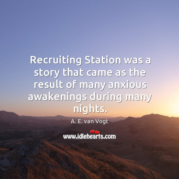 Recruiting station was a story that came as the result of many anxious awakenings during many nights. Image