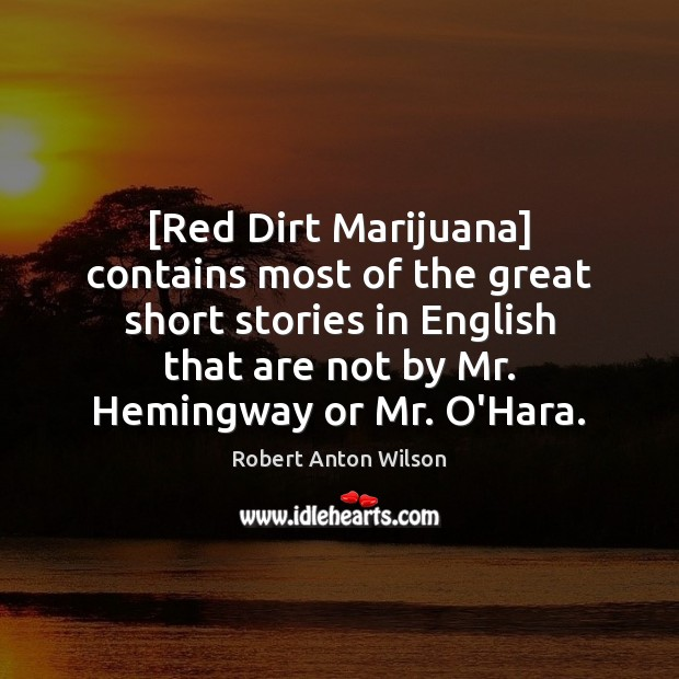 [Red Dirt Marijuana] contains most of the great short stories in English Image
