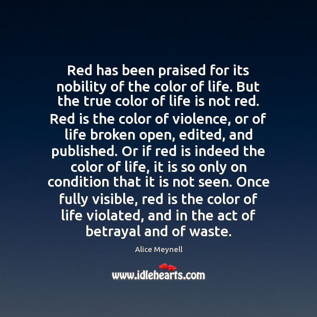 Image, Red has been praised for its nobility of the color of life.