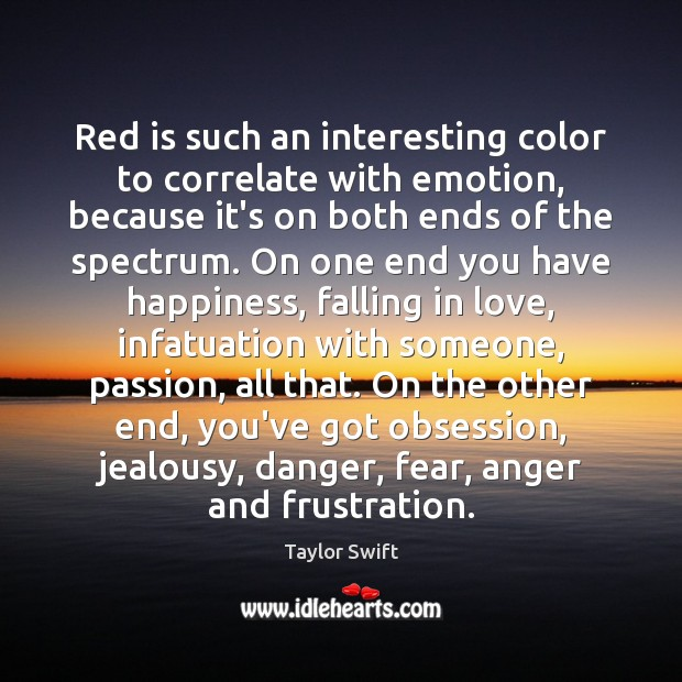 Image, Red is such an interesting color to correlate with emotion, because it's