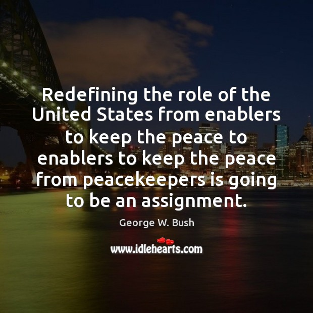 Image, Redefining the role of the United States from enablers to keep the
