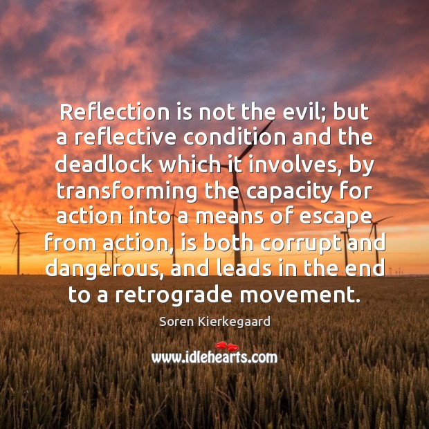 Reflection is not the evil; but a reflective condition and the deadlock Image