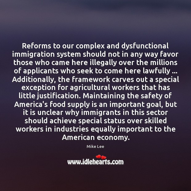 Reforms to our complex and dysfunctional immigration system should not in any Image
