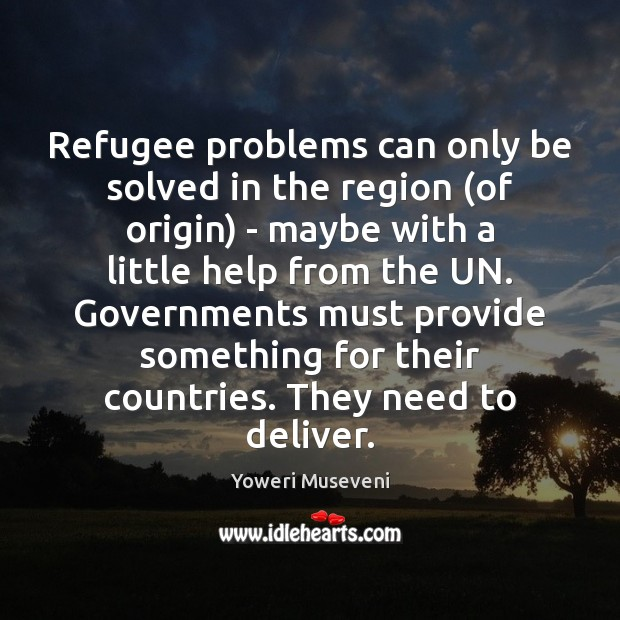 Refugee problems can only be solved in the region (of origin) – Image