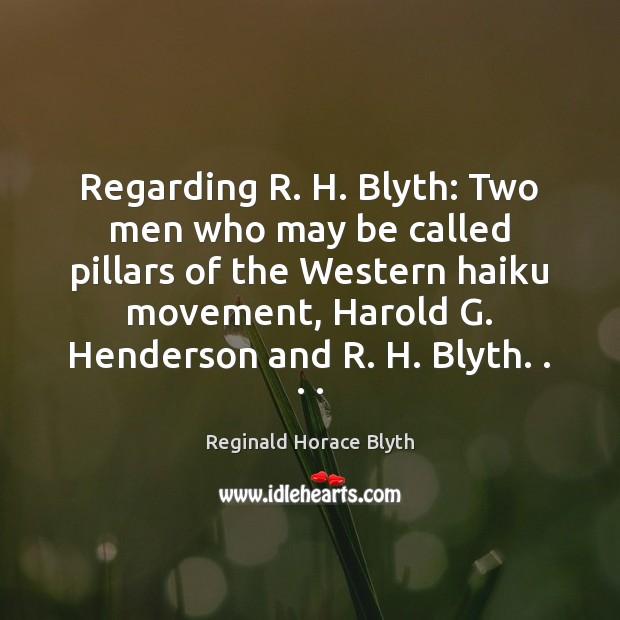 Regarding R. H. Blyth: Two men who may be called pillars of Image