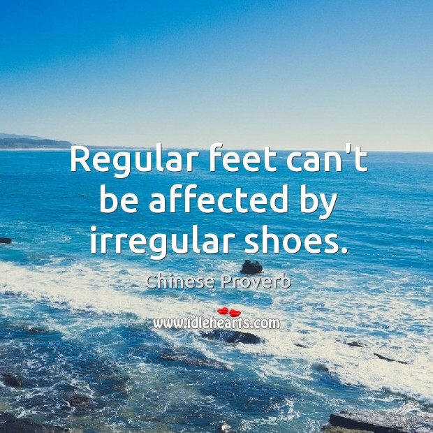 Image, Regular feet can't be affected by irregular shoes.