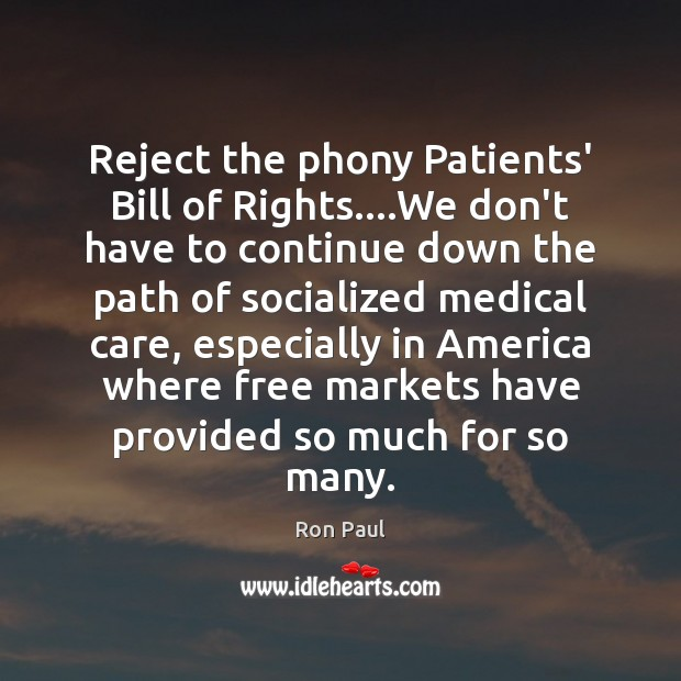 Image, Reject the phony Patients' Bill of Rights….We don't have to continue