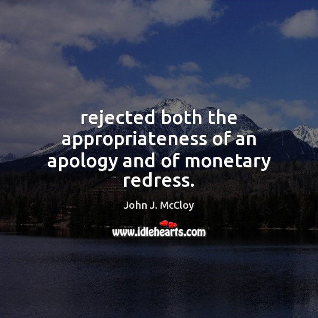 Image, Rejected both the appropriateness of an apology and of monetary redress.
