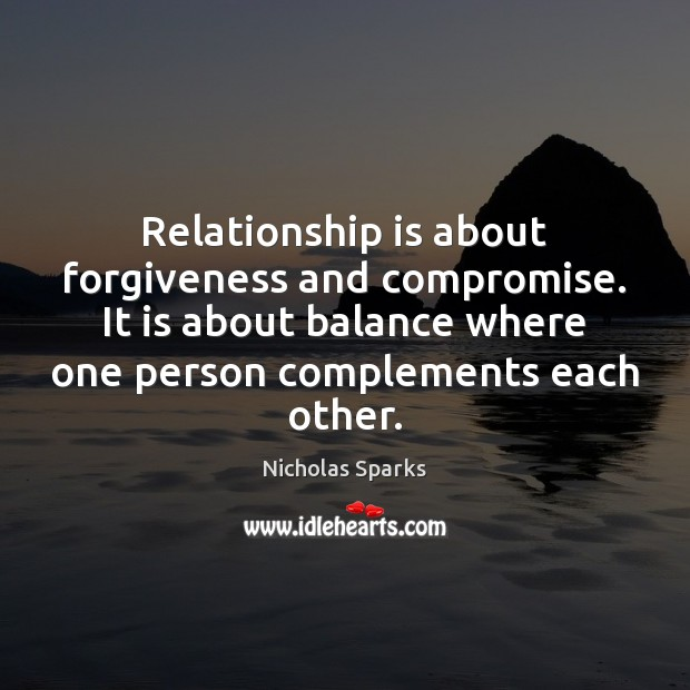 Image, Relationship is about forgiveness and compromise. It is about balance where one
