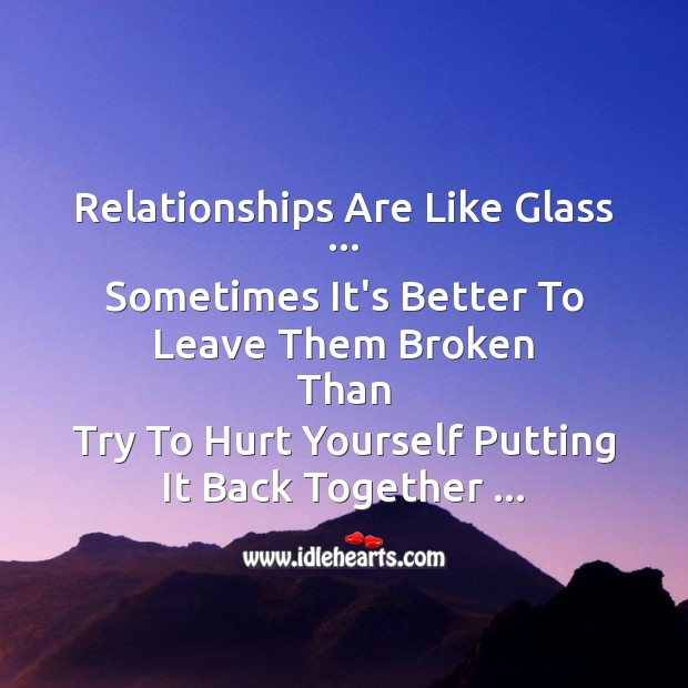 Image, Relationships are like glass