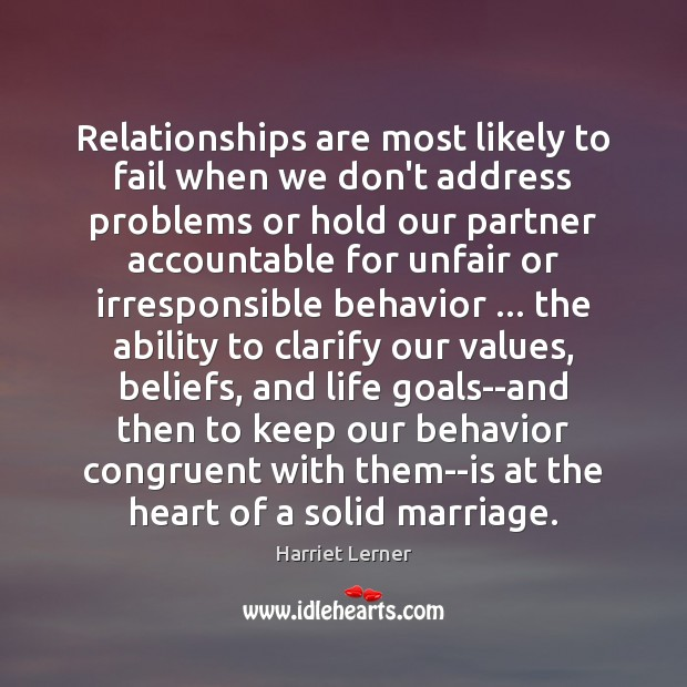 Image, Relationships are most likely to fail when we don't address problems or