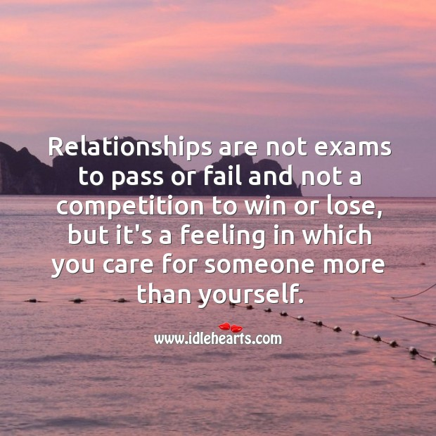 Image, Relationships are not exams to pass or fail and not a competition to win or lose.