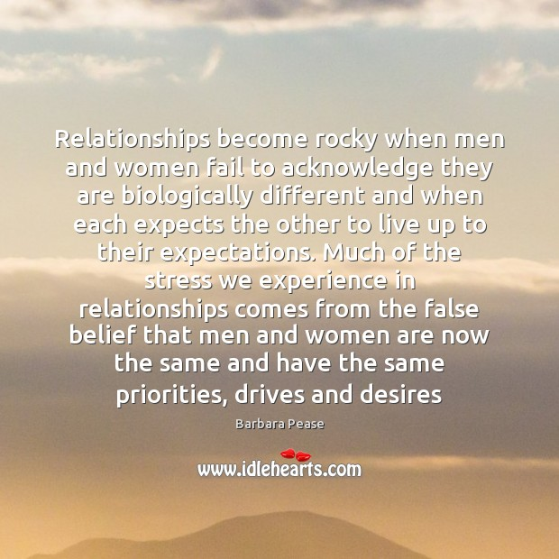 Image, Relationships become rocky when men and women fail to acknowledge they are