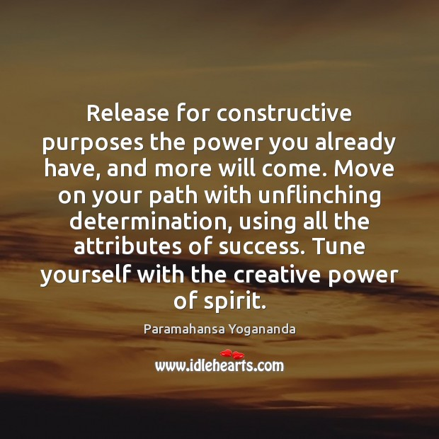 Image, Release for constructive purposes the power you already have, and more will