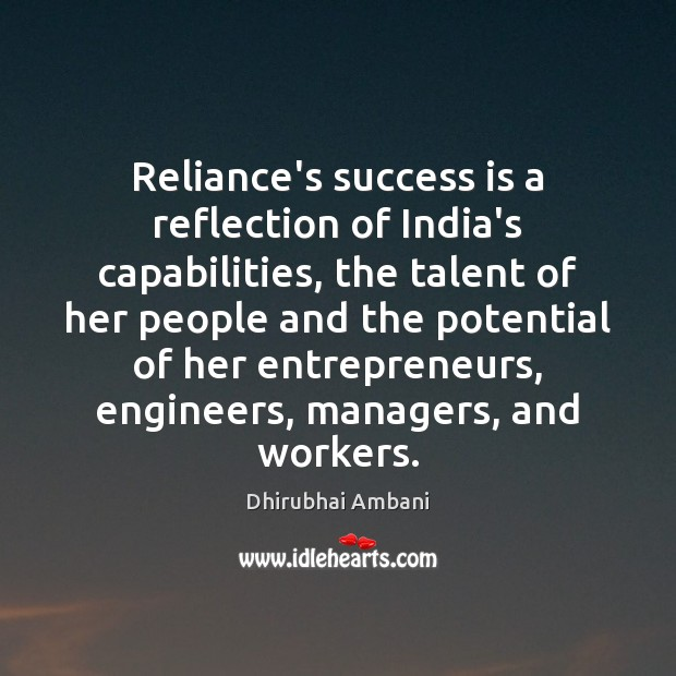 Reliance's success is a reflection of India's capabilities, the talent of her Image