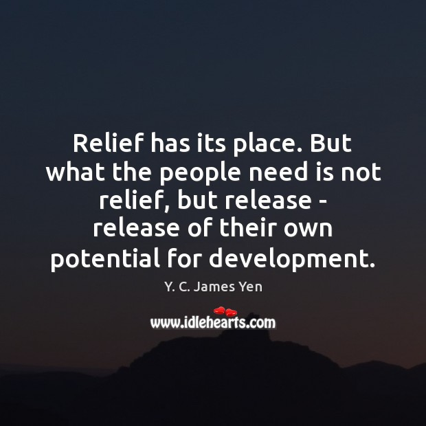 Relief has its place. But what the people need is not relief, Image