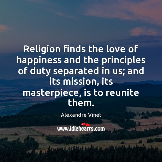 Image, Religion finds the love of happiness and the principles of duty separated