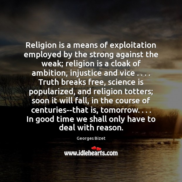 Image, Religion is a means of exploitation employed by the strong against the
