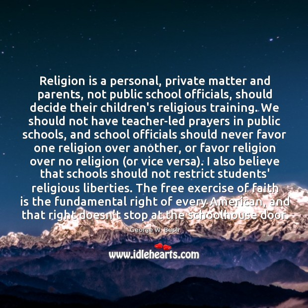Image, Religion is a personal, private matter and parents, not public school officials,