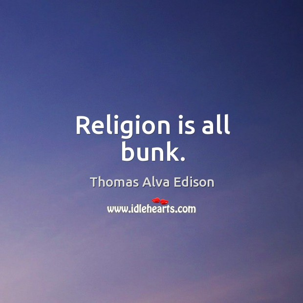 Religion is all bunk. Image
