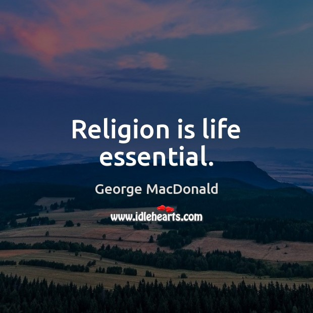 Image, Religion is life essential.