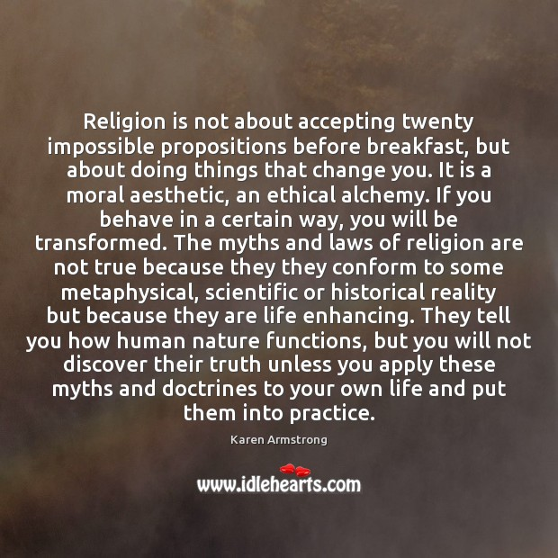Religion is not about accepting twenty impossible propositions before breakfast, but about Image