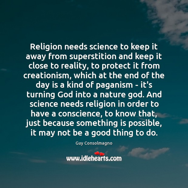 Religion needs science to keep it away from superstition and keep it Image