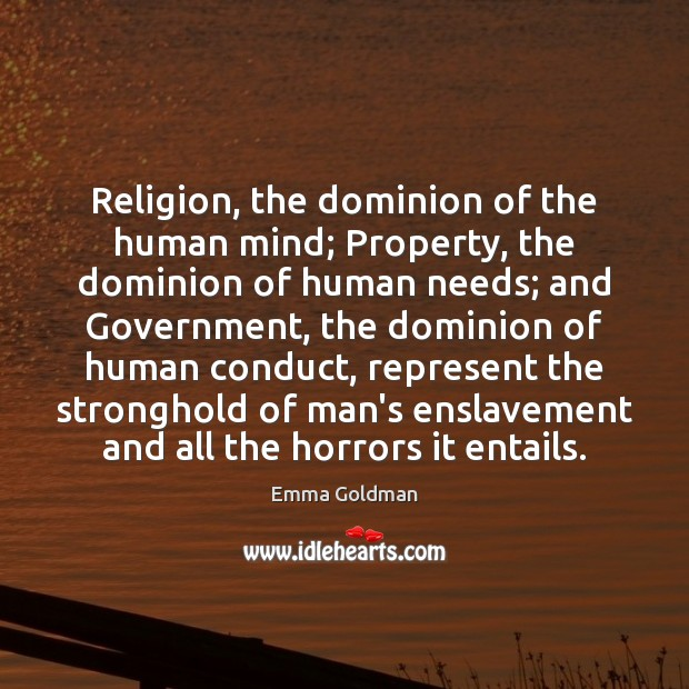 Image, Religion, the dominion of the human mind; Property, the dominion of human