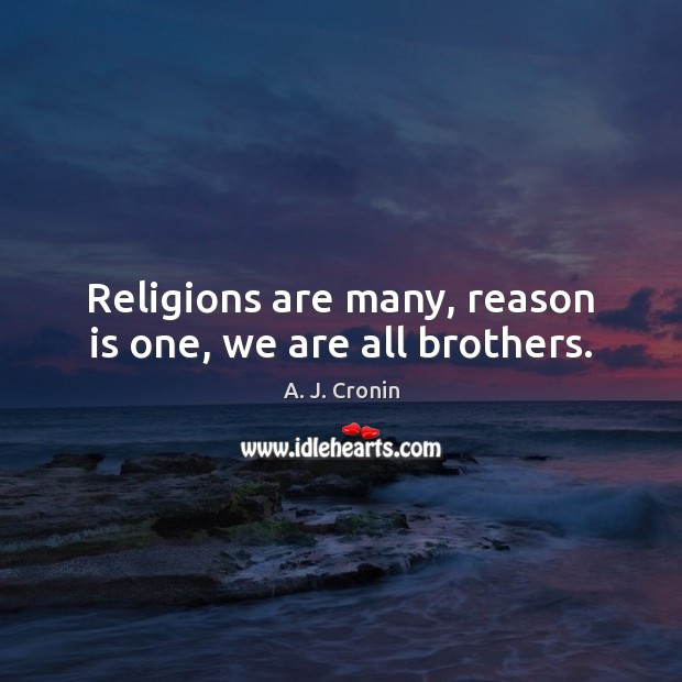 Image, Religions are many, reason is one, we are all brothers.